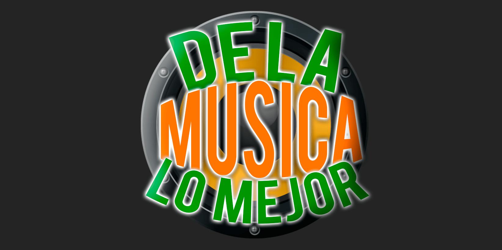 De La Musica lo Mejor